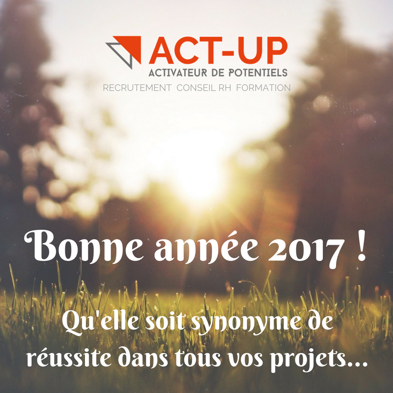 act-up recrutement conseil rh annee 2017 voeux